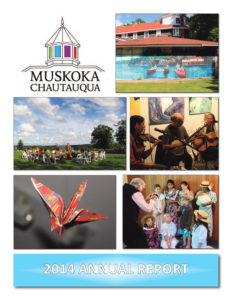Muskoka Chautauqua 2014 Annual Report